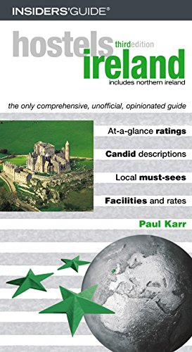 9780762729944: Hostels Ireland, 3rd: The Only Comprehensive, Unofficial, Opinionated Guide (Hostels Series)