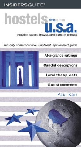 9780762729968: Hostels U.S.A., 5th: The Only Comprehensive, Unofficial, Opinionated Guide (Hostels Series)