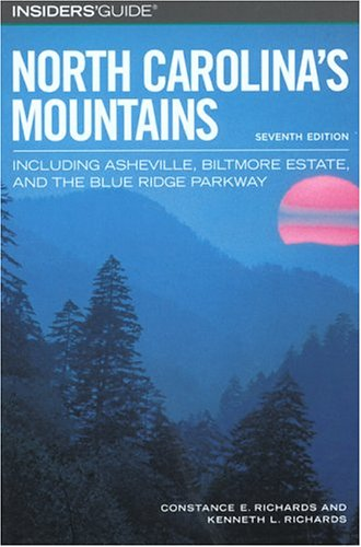 9780762730049: Insiders' Guide to North Carolina's Mountains, 7th: Including Asheville, Biltmore Estate, and the Blue Ridge Parkway (Insiders' Guide Series)