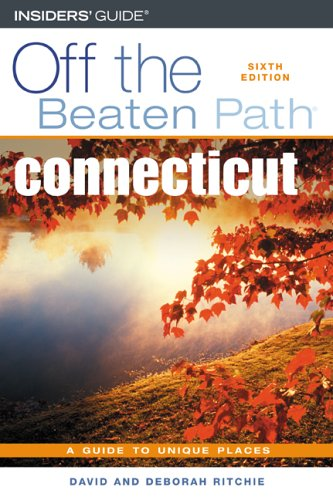 9780762730155: Connecticut Off the Beaten Path, 6th (Off the Beaten Path Series)