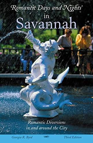 9780762730292: Romantic Days and Nights in Savannah: Romantic Diversions In and Around The City