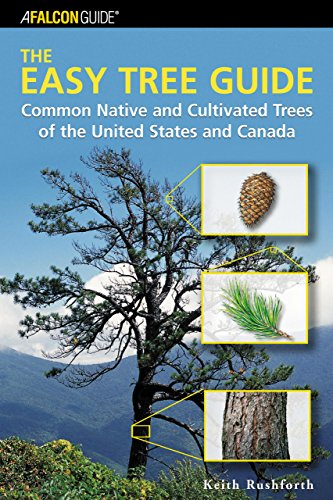 9780762730681: The Easy Tree Guide: Common Native and Cultivated Trees of the United States and Canada (Falcon Guide)