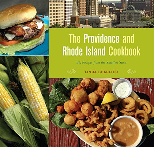 9780762731374: The Providence and Rhode Island Cookbook: Big Recipes from the Smallest State