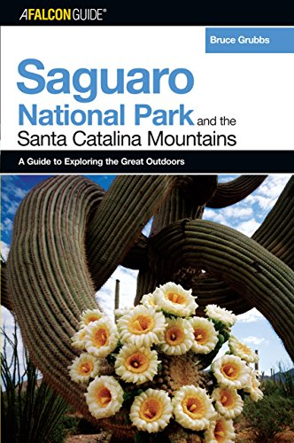 9780762734191: A FalconGuide® to Saguaro National Park and the Santa Catalina Mountains (Exploring Series)