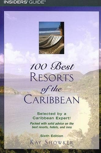 9780762734344: 100 Best Resorts of the Caribbean, 6th (100 Best Series)