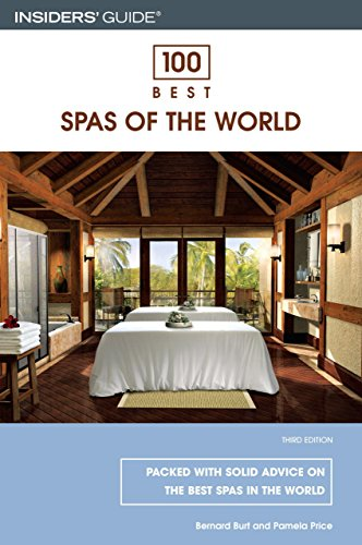 9780762734368: 100 Best Spas of the World, 3rd (100 Best Series)