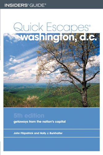 Quick Escapes Washington, D.C., 5th: Getaways from: Fitzpatrick, John, Burkhalter,