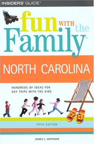 Fun with the Family North Carolina, 5th (Fun with the Family Series): Hoffman, James L.