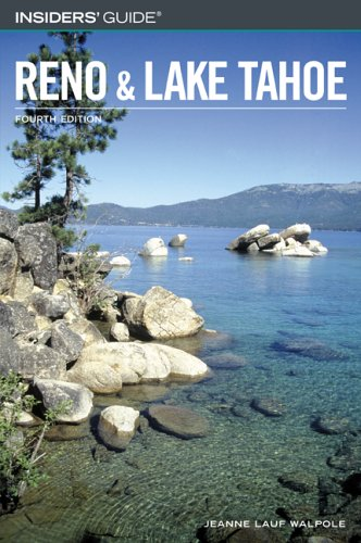 9780762735099: Insiders' Guide to Reno and Lake Tahoe, 4th (Insiders' Guide Series)