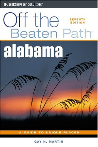 9780762735136: Alabama Off the Beaten Path, 7th (Off the Beaten Path Series)