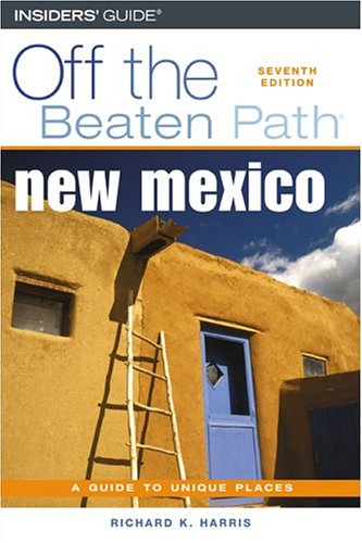 9780762735327: New Mexico Off the Beaten Path, 7th (Off the Beaten Path Series)
