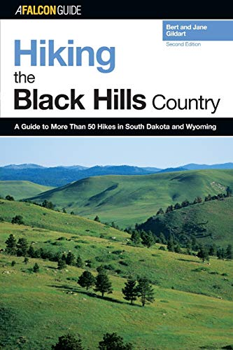 9780762735471: Hiking the Black Hills Country: A Guide To More Than 50 Hikes In South Dakota And Wyoming (Regional Hiking Series)