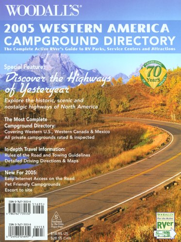 9780762735532: Woodall's Western Campground Directory, 2005: The Active RVer's Guide to RV Parks, Service Centers & Atrractions (Woodall's Campground Directory: Western Ed.)