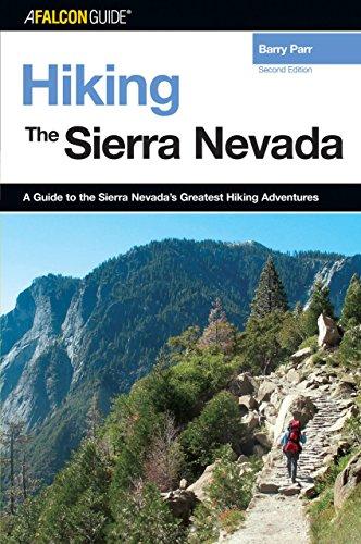 9780762735716: Hiking the Sierra Nevada (Regional Hiking Series)