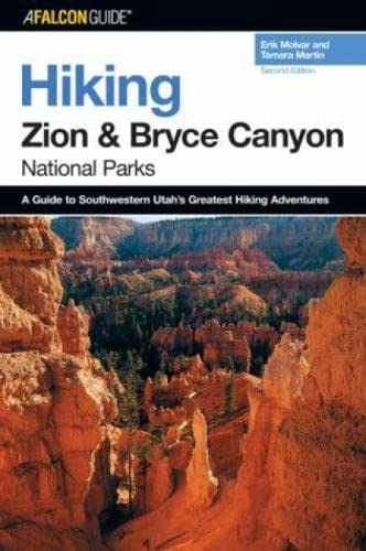 Falcon Guide Hiking Zion & Bryce Canyon Nat