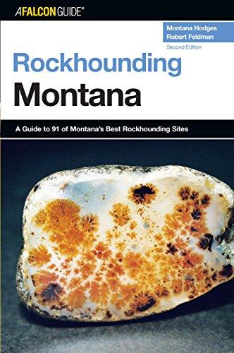 9780762736829: Rockhounding Montana, 2nd: A Guide to 91 of Montana's Best Rockhounding Sites (Rockhounding Series)