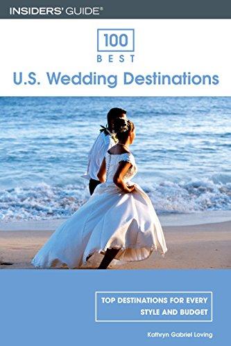 9780762737079: 100 Best U.S. Wedding Destinations (100 Best Series)