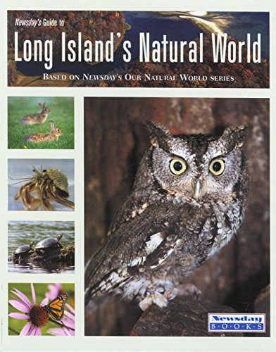 9780762737482: Newsday's Guide to Long Island's Natural World (Falcon Guide)