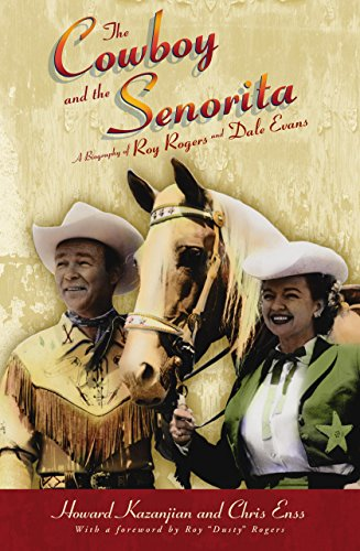 9780762738304: The Cowboy and the Senorita: A Biography Of Roy Rogers And Dale Evans