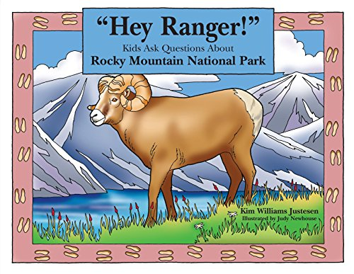 """9780762738489: """"Hey Ranger!"""" Kids Ask Questions About Rocky Mountain National Park (Hey Ranger! Series)"""