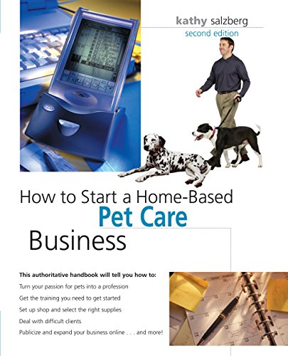 9780762738793: How to Start a Home-Based Pet Care Business, 2nd (Home-Based Business Series)