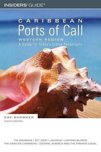 Caribbean Ports of Call: Western Region, 8th: A Guide for Today's Cruise Passengers (Caribbean...