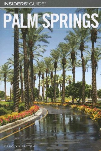 9780762739042: Insiders' Guide to Palm Springs (Insiders' Guide Series)