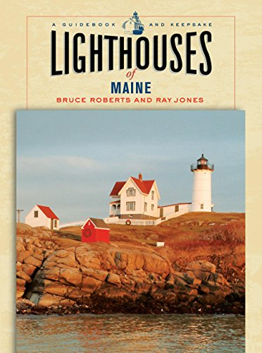 9780762739660: Lighthouses of Maine: A Guidebook and Keepsake (Lighthouse Series)