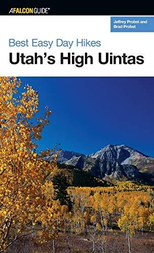 9780762739806: Best Easy Day Hikes Utah's High Uintas (Best Easy Day Hikes Series)