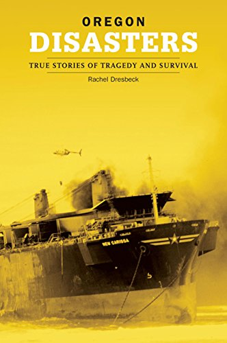 9780762739936: Oregon Disasters: True Stories of Tragedy and Survival (Disasters Series)