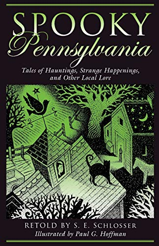 9780762739967: Spooky Pennsylvania: Tales Of Hauntings, Strange Happenings, And Other Local Lore