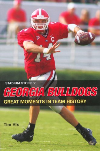 9780762740215: Stadium Stories: Georgia Bulldogs (Stadium Stories Series)