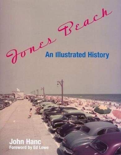 9780762740246: Jones Beach: An Illustrated History