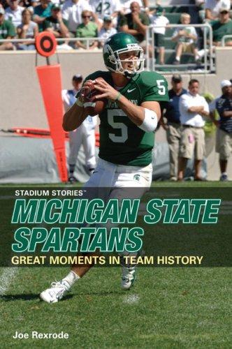 9780762740277: Stadium Stories: Michigan State Spartans (Stadium Stories Series)