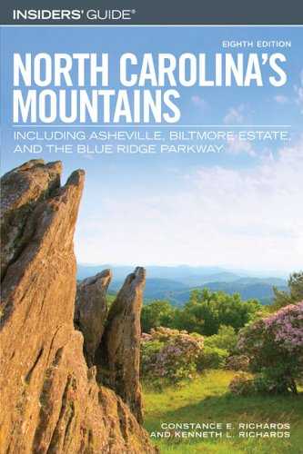 9780762740451: Insiders' Guide to North Carolina's Mountains, 8th: Including Asheville, Biltmore Estate, and the Blue Ridge Parkway (Insiders' Guide Series)