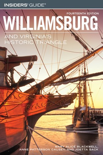 Insiders' Guide to Williamsburg and Virginia's Historic: Blackwell, Mary Alice;