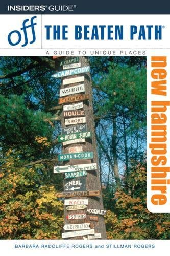 New Hampshire Off the Beaten Path, 7th (Off the Beaten Path Series): Barbara Radcliffe Rogers
