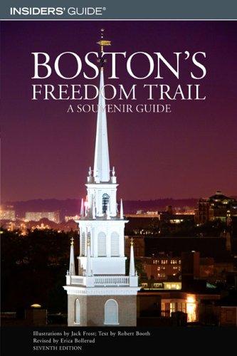 9780762740628: Boston's Freedom Trail, 7th: A Souvenir Guide (Insiders' Guide)