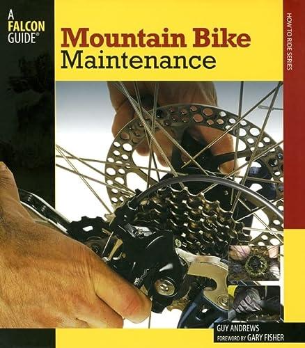 9780762740888: Mountain Bike Maintenance
