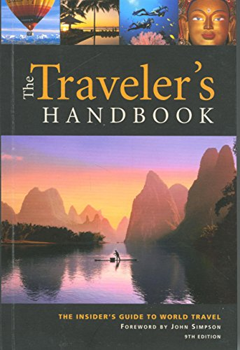 9780762740901: The Traveler's Handbook, 9th: The Insider's Guide to World Travel