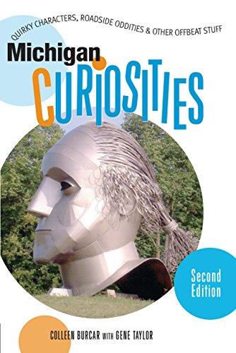 9780762741113: Michigan Curiosities, 2nd: Quirky Characters, Roadside Oddities & Other Offbeat Stuff (Curiosities Series)
