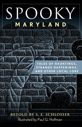 9780762741380: Spooky Maryland: Tales of Hauntings, Strange Happenings, and Other Local Lore