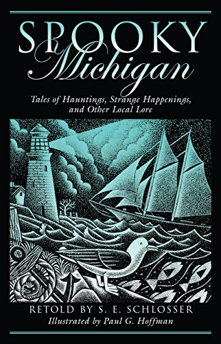 9780762741397: Spooky Michigan: Tales of Hauntings, Strange Happenings, and Other Local Lore