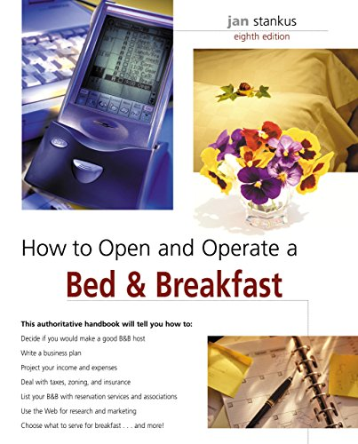 9780762741755: How to Open and Operate a Bed & Breakfast, 8th (Home-Based Business Series)