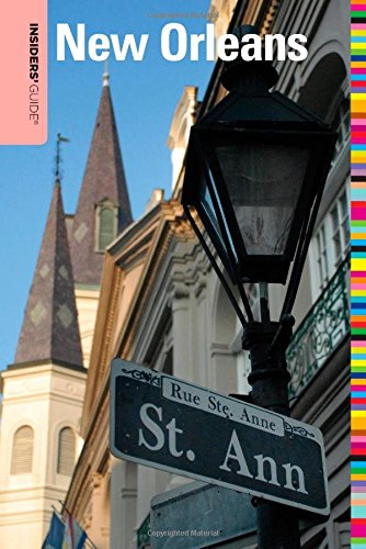 9780762741878: Insiders' Guide® to New Orleans (Insiders' Guide Series)