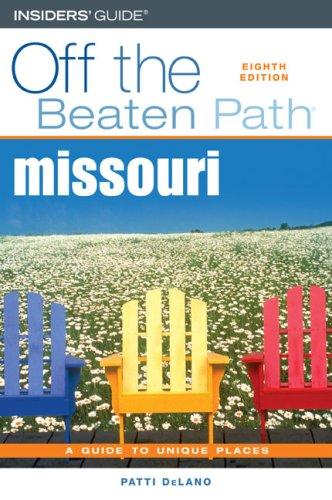 9780762742035: Missouri Off the Beaten Path, 8th (Off the Beaten Path Series)