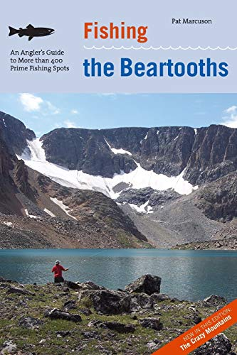 9780762742271: Fishing the Beartooths: An Angler's Guide To More Than 400 Prime Fishing Spots (Regional Fishing Series)