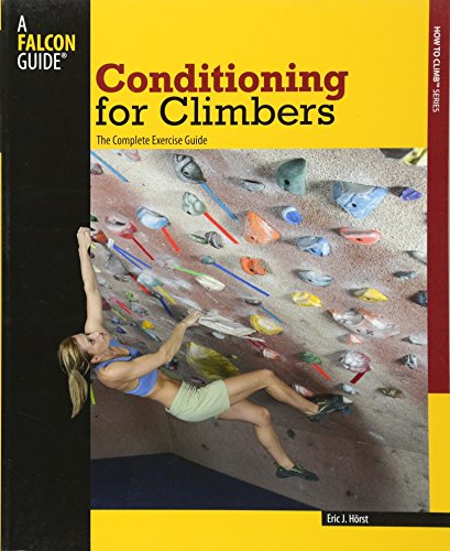 9780762742288: Conditioning for Climbers: The Complete Exercise Guide