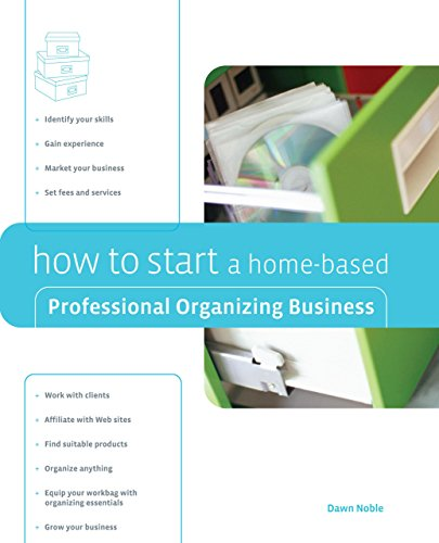 9780762742455: How to Start a Home-Based Professional Organizing Business (Home-Based Business Series)