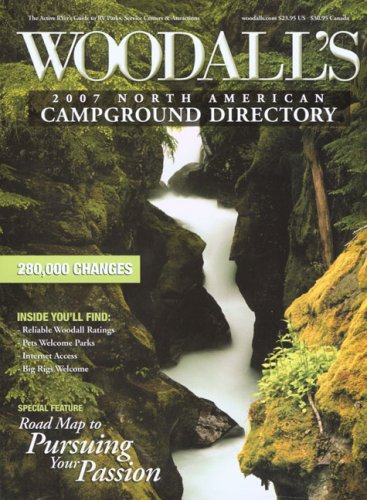 9780762742691: Woodall's North American Campground Directory, 2007 (Woodall's Campground Guides)